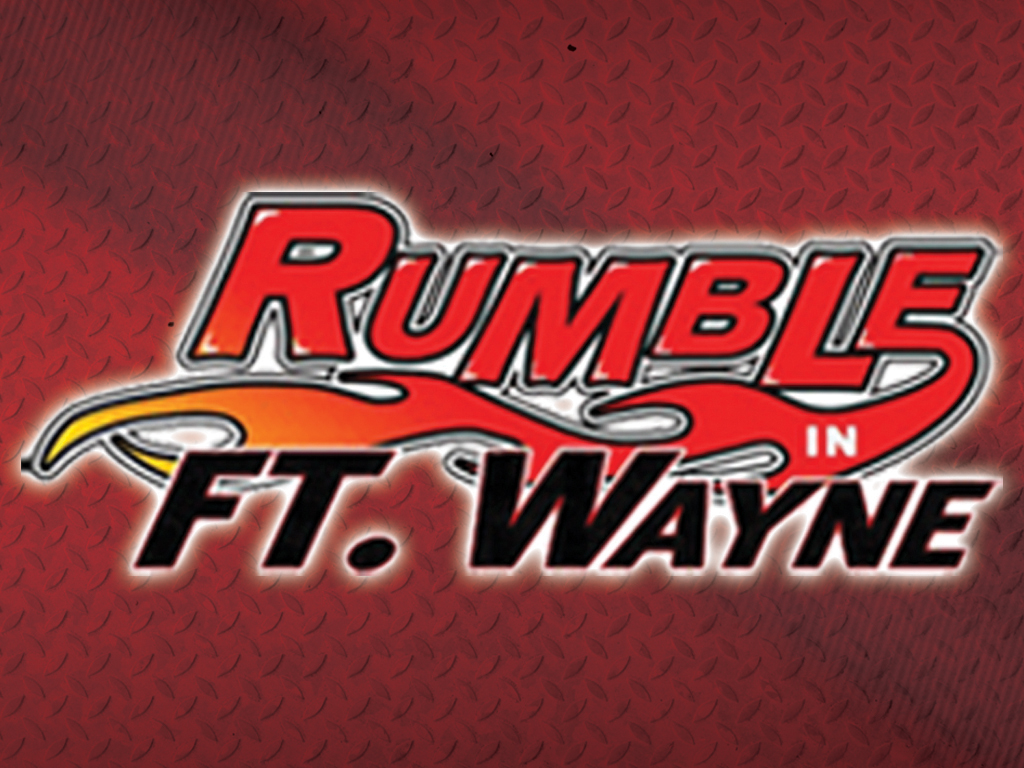 Rumble in Fort Wayne